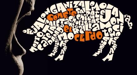 COMETE EL CERDO cartel 2013